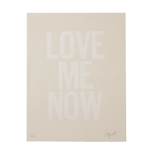 LOVE ME NOW             WHITE