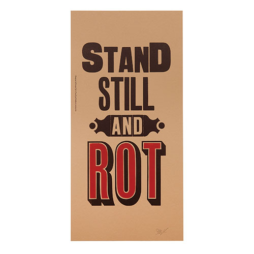 STAND STILL AND ROT     BR/BK